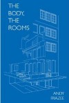 The Body The Rooms