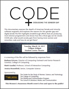Flyer for the March 14, 2017 screening of CODE: Debugging the Gender Gap. Flyer includes screening information, respondents, and sponsors.
